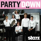 Party Down: Not On Your Wife Opening Night